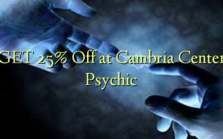 GET 25% Off i Cambria Center Psychic