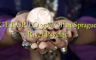 GET UP TO 35% Off at Sprague River Psychic