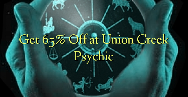 Ave 65% Off i Union Creek Psychic