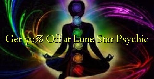 Pata 70% Toka kwenye Lone Star Psychic