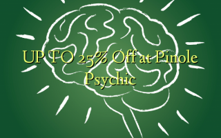 UP TO 25% Off at Pinole Psychic