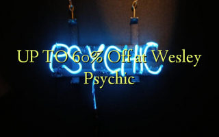 UP TO 60% Off at Wesley Psychic