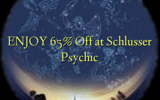 ENJOY 65% Off at Schlusser Psychic