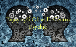 Enjoy 15% Off at El Centro Psychic