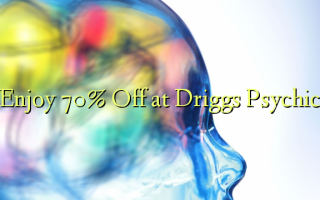 Enjoy 70% Off at Driggs Psychic