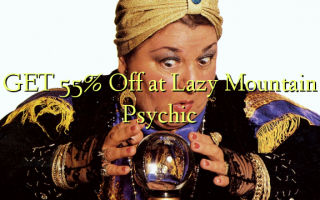 GET 55% Off på Lazy Mountain Psychic