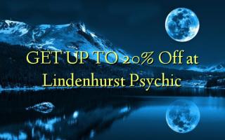 ПОЛУЧИТЕ К 20% Отключить на Lindenhurst Psychic