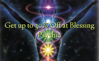 Get up to 30% Off at Blessing Psychic