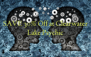 SAVE 30% Off at Clearwater Lake Psychic