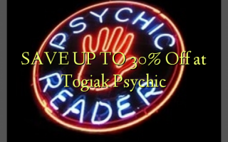 SAVE UP TO 30% Off at Togiak Psychic
