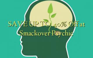 Smackover Psychic ላይ እስከ 40% ቅናሽ ያድርጉ