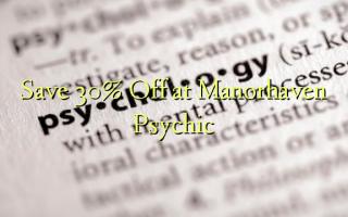 Gem 30% Off på Manorhaven Psychic