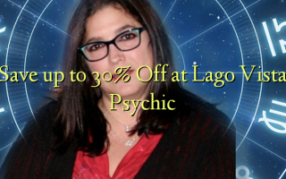 Save up to 30% Off at Lago Vista Psychic