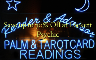 Save up to 70% Off at Lockett Psychic