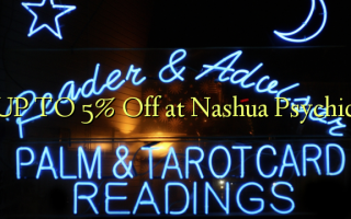 UP TO 5% A kashe a Nashua Psychic