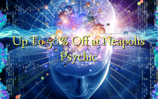 Up To 50% Off at Neapolis Psychic