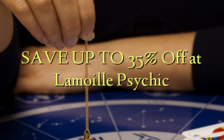 SAVE UP TO 35% Off at Lamoille Psychic