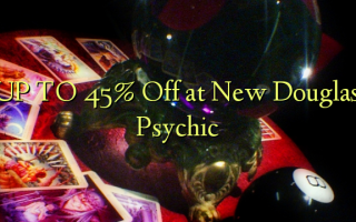 UP TO 45% Off at New Douglas Psychic