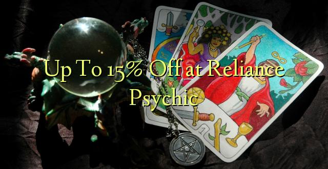 Tusa i le 15% Off i le Reliance Psychic