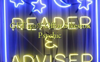 Sikeston Psychic-da 40% Off-ə Get