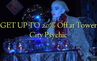 GET UP TO 20% à Tower City Psychic