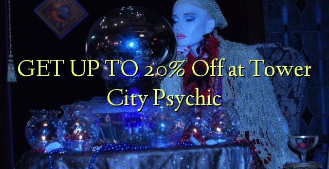 FÅ OP TIL 20% Off ved Tower City Psychic