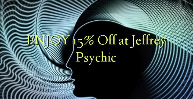 Furahia 15% Toa kwenye Jeffrey Psychic