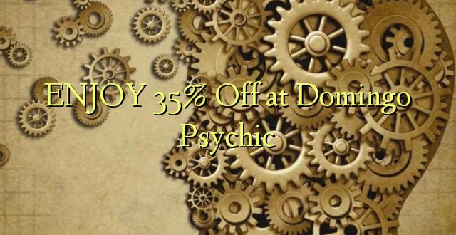 Furahia 35% Toa kwenye Domingo Psychic