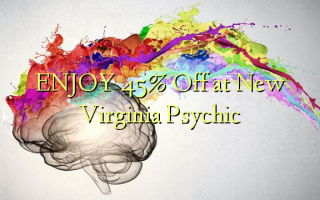 Furahia 45% Toka kwenye New Psychic ya Virginia