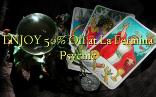 НАСЛАЖДАЙТЕ 50% Off at La Fermina Psychic