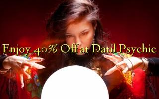 Furahia 40% Toa kwenye Datil Psychic