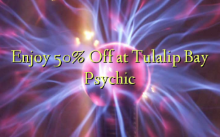 Наслаждайтесь 50% Off в Tulalip Bay Psychic