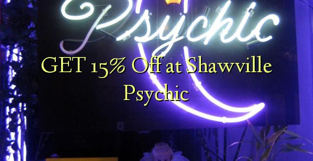 Pata 15% Toka kwenye Shawville Psychic