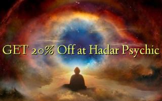 Pata 20% Toa kwenye Hadar Psychic