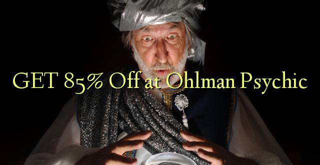 Pata 85% Toka kwenye Ohlman Psychic