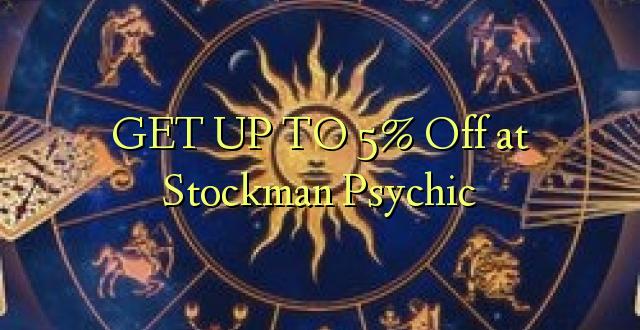 Pata hadi 5% Toka kwenye Stockman Psychic