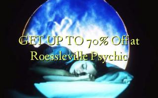 ПОЛУЧИТЬ К 70% Отключить в Roessleville Psychic