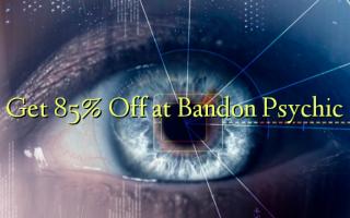 Få 85% Off på Bandon Psychic