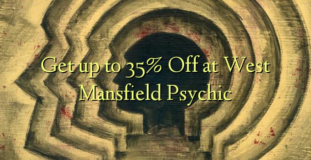 Pata hadi 35% Toa kwenye Kituo cha Magharibi cha Mansfield