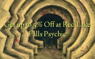 Получите до 5% Off в Red Lake Falls Psychic
