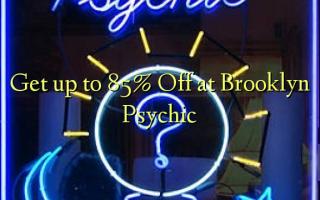 Получить до 85% Off в Бруклине Психическое