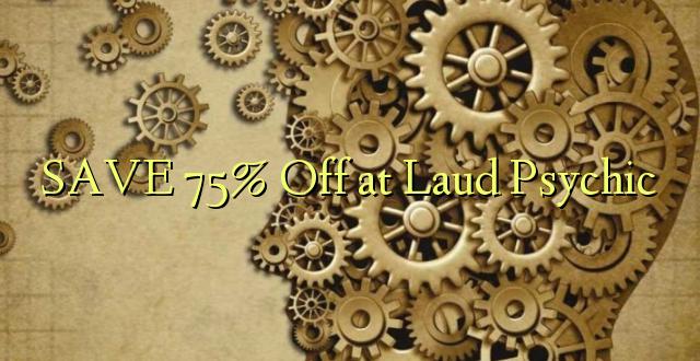 SAVE 75% Off katika Laud Psychic