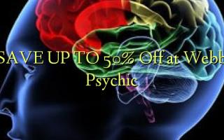 СОХРАНИТЬ К 50% Отключить в Webb Psychic