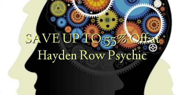 SAVE UP TO 55% Kutoka kwenye Hayden Row Psychic