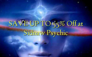 SAVE UP TO 55% Off at Sidnaw Psychic