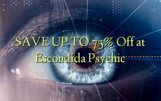 SPAR OP TIL 75% Off ved Escondida Psychic