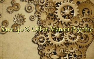 Gem 40% Off på Manati Psychic