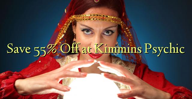 Hifadhi 55% Fungua Kimmins Psychic
