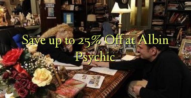 Hifadhi hadi 25% Fungua kwenye Albin Psychic