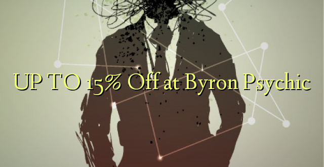 UP TO 15% Toa kwenye Byron Psychic